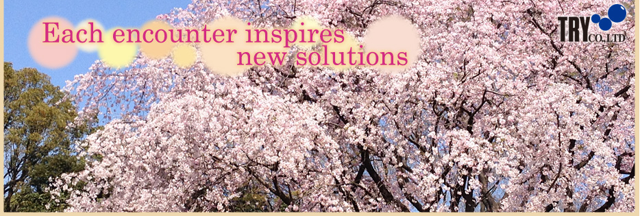 Each encounter inspires new solutions